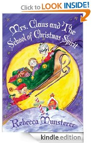 Mrs. Claus and the School of Christmas Spirit Free Kindle Book