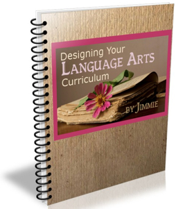 Designing Your Language Arts Curriculum