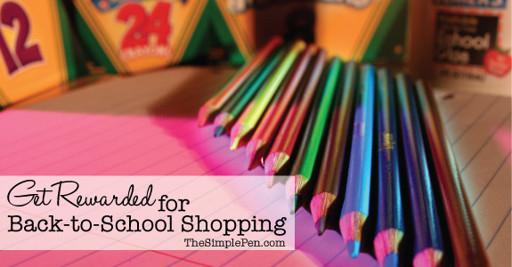Get rewarded for back-to-school shopping | TheSimplePen.com