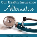 Our Health Insurance Alternative | TheSimplePen.com