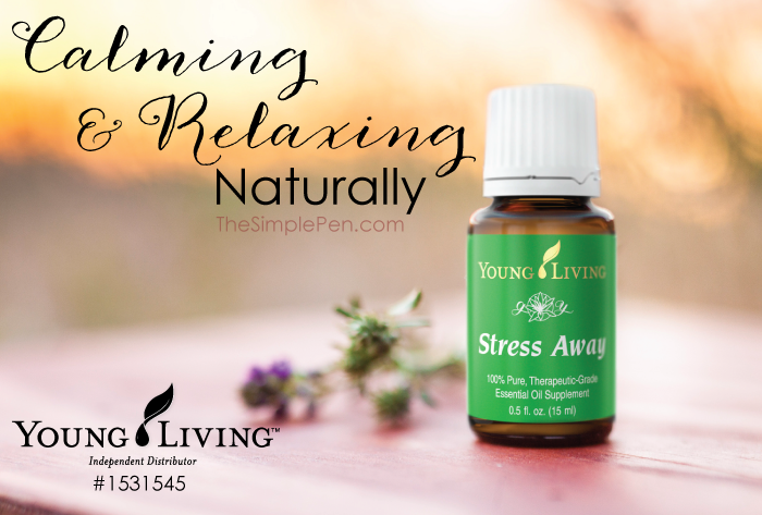 Calming & Relaxing Naturally with Young Living Essential Oils || TheSimplePen.com