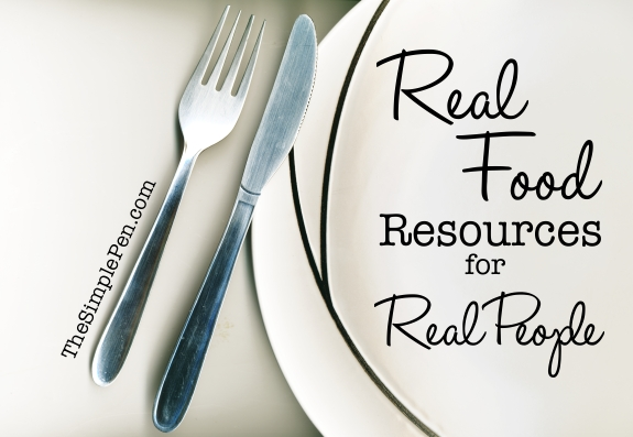 Real Food Resources for Real People | TheSimplePen.com