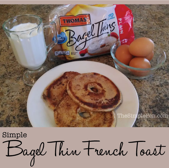 Bagel Thin French Toast || TheSimplePen.com