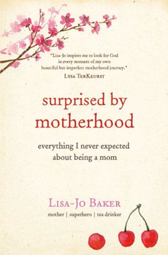 Surprised by Motherhood Book