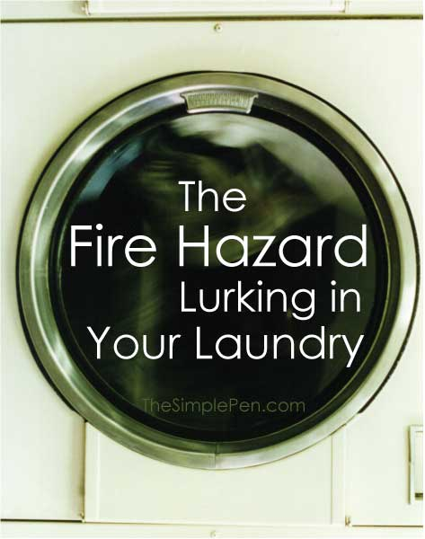 The Fire Hazard in Your Laundry Room || TheSimplePen.com