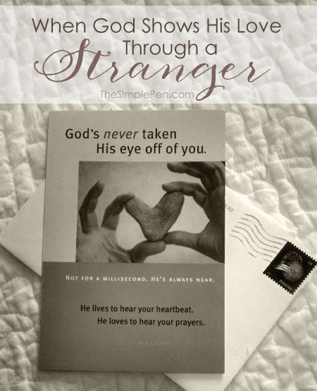 When God Shows His Love Through a Stranger || TheSimplePen.com