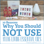 10 Reasons Why You Should NOT Use Young Living Essential Oils