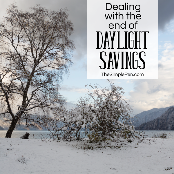 Dealing with the End of Daylight Savings